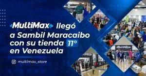 MultiMax llegó a Sambil Maracaibo con su tienda 11 en Venezuela